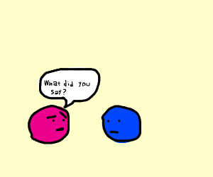 pink ball misheard what blue ball said