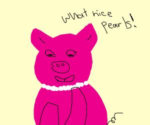 So swine DO appreciate pearls...