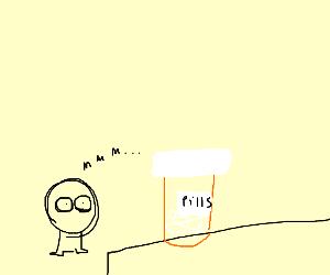 Guy stares at sanity pills.