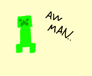 Creeper aw man