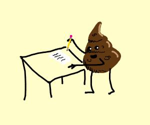 Poop writing a note