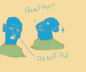"""Two people saying """"Beautiful"""""""