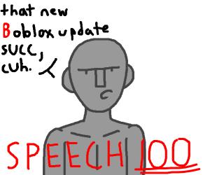 gray man has speech 100