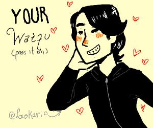 Your Waifu [P.I.O]