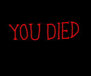 you died screen from dark souls