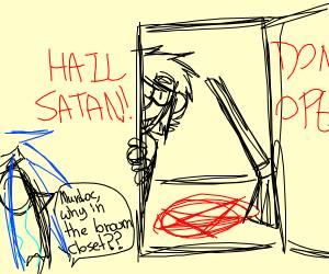 Satanic broom closet
