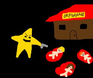 Scumbag star literally killing orphans