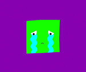 A green square is crying