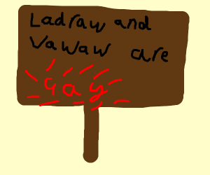 Something with text that says Ladraw & Vawaw