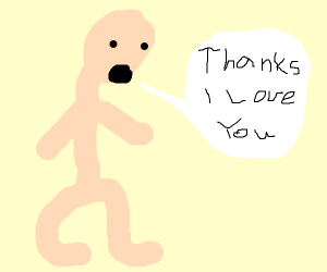 Man says Thanks I love you