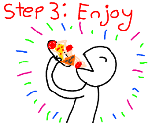 step 2: eat pasta ON pizza