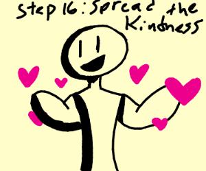 Step 15: receive kindness in return