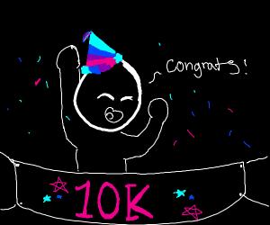 Congrats on 10k!