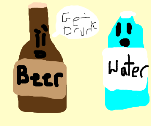 Bottle of alcohol talking to bottle of water