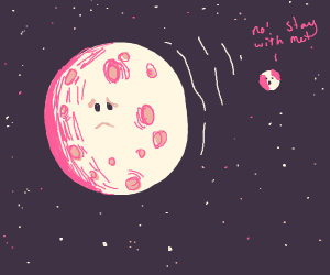 Moon cries because it's isolated from its BFF