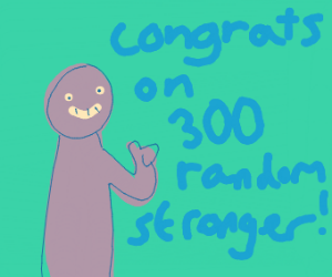 congrats on 300