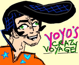YoYos Crazy Voyage (JoJo ripoff)