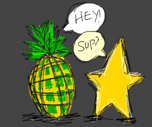Pineapple talking to a star