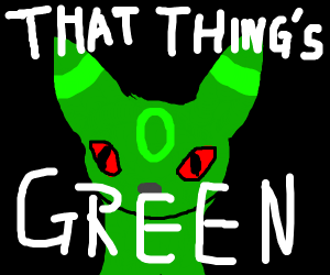 Green evil umbreon