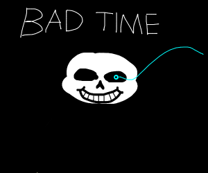 Sans is about to give you a bad time