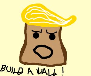 Bread looks like trump