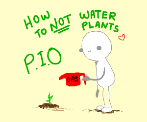 How not to grow plants (Pio)