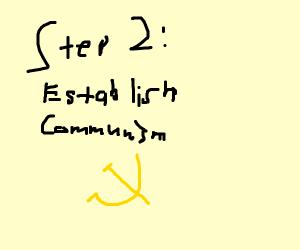 step 1: befriend Joseph Stalin