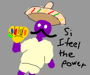 purple mexican man with thanos gauntlet
