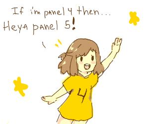 wait am i panel 3?? hi panel 4!