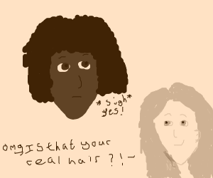Is that your hair ?