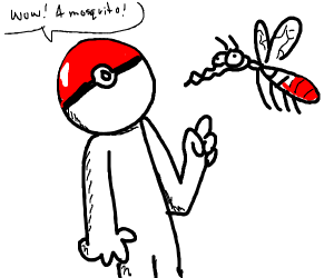 Pokeball-head sees mosquito for the 1st time