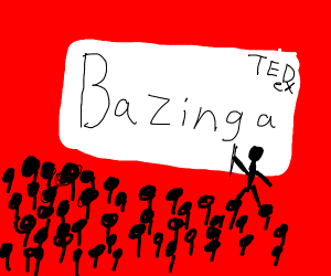 Ted talk about bazinga