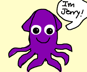Jerry The Squid