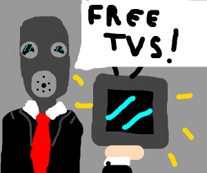 "Gasmask Citizen shouting ""GET YOUR FREE TVS!"""