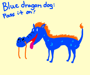 blue dragon dog: pass it on