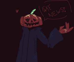 "literal pumpkin man says ""fake news"""
