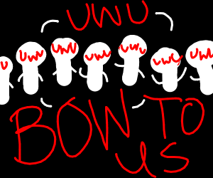 bow down to the uwu cult