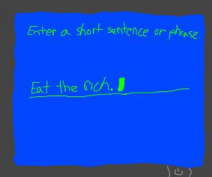 Enter a short sentence or phrase
