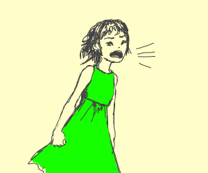 person in a green dress screaming