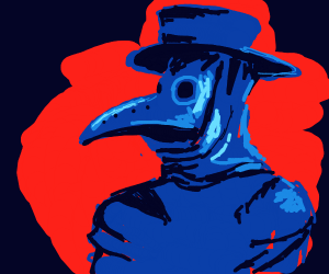 Plague doctor is all: ...