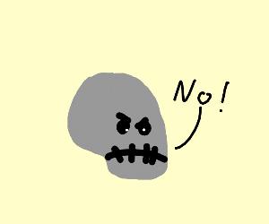 Skull says NO!