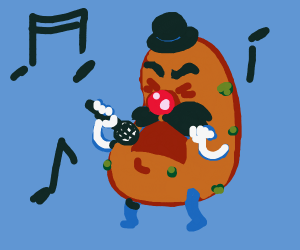 Mr green potato head is a singer