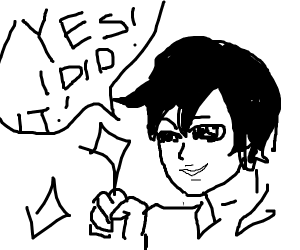 "Anime Guy Says,""Yes! I Did It!"""