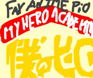 Fav anime p.i.o