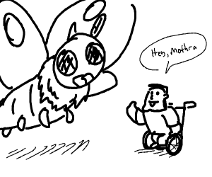Mothra meets Patrick Warburton