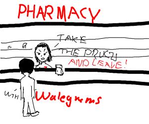 angry pharmacist