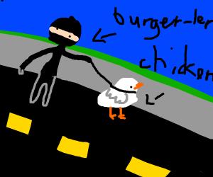 Burglar with a pet chicken
