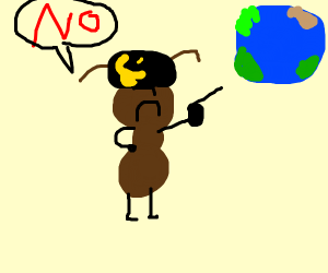 ants hate the world