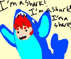 I am a shark, I am a shark, I am a shark!
