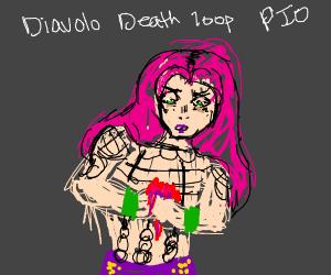 Diavolo death loop PIO